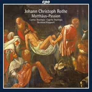 Johann Christoph Rothe - Matthäus-Passion